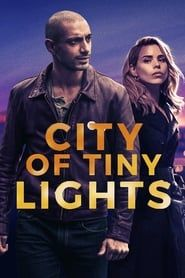 City of Tiny Lights  streaming vf
