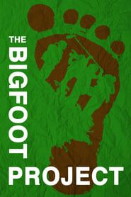 The Bigfoot Project  streaming