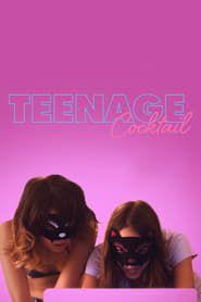 Teenage Cocktail  streaming vf