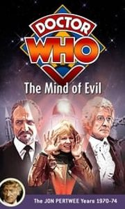 Doctor Who: The Mind of Evil streaming vf