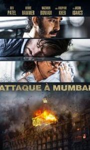 Attaque à Mumbai streaming vf