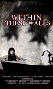 Within These Walls streaming vf