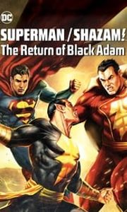 Superman/Shazam - Le retour de Black Adam streaming vf