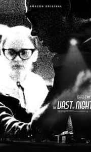 The Vast of Night streaming vf