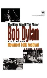 Bob Dylan: The Other Side of the Mirror - Live at the Newport Folk Festival streaming vf
