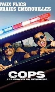 Cops : Les forces du désordre streaming vf
