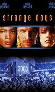 Strange Days streaming vf