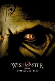 Wishmaster 2 : Le mal ne meurt jamais (1999)