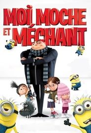 Moi, Moche et Méchant (2010)