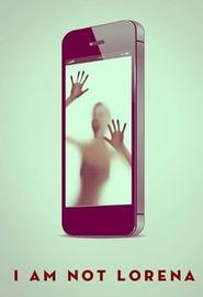 No soy Lorena (2014)