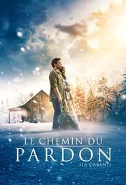 Le Chemin du pardon : La Cabane (2017)