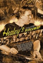 Healey's Hideaway (2015)