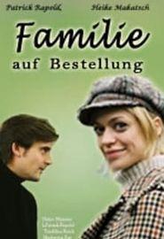 Familie auf Bestellung (2004)