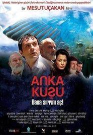 Anka Kuşu (2006)