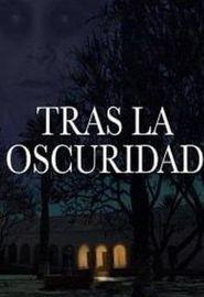 Tras la Oscuridad (2016)