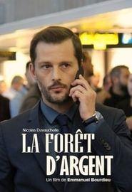 La Forêt d'argent (2019)