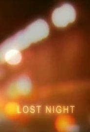Lost Night (2008)