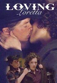 Loving Loretta (2008)