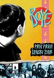 Boye: Prvi pravi ženski zvuk (2009)