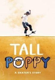 Tall Poppy: A Skater's Story (2021)