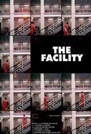 The Facility (2021)