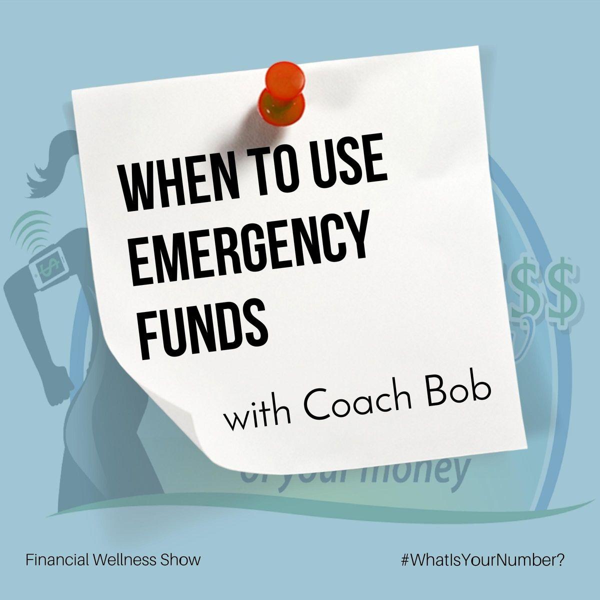 When Do I Use My Emergency Fund?