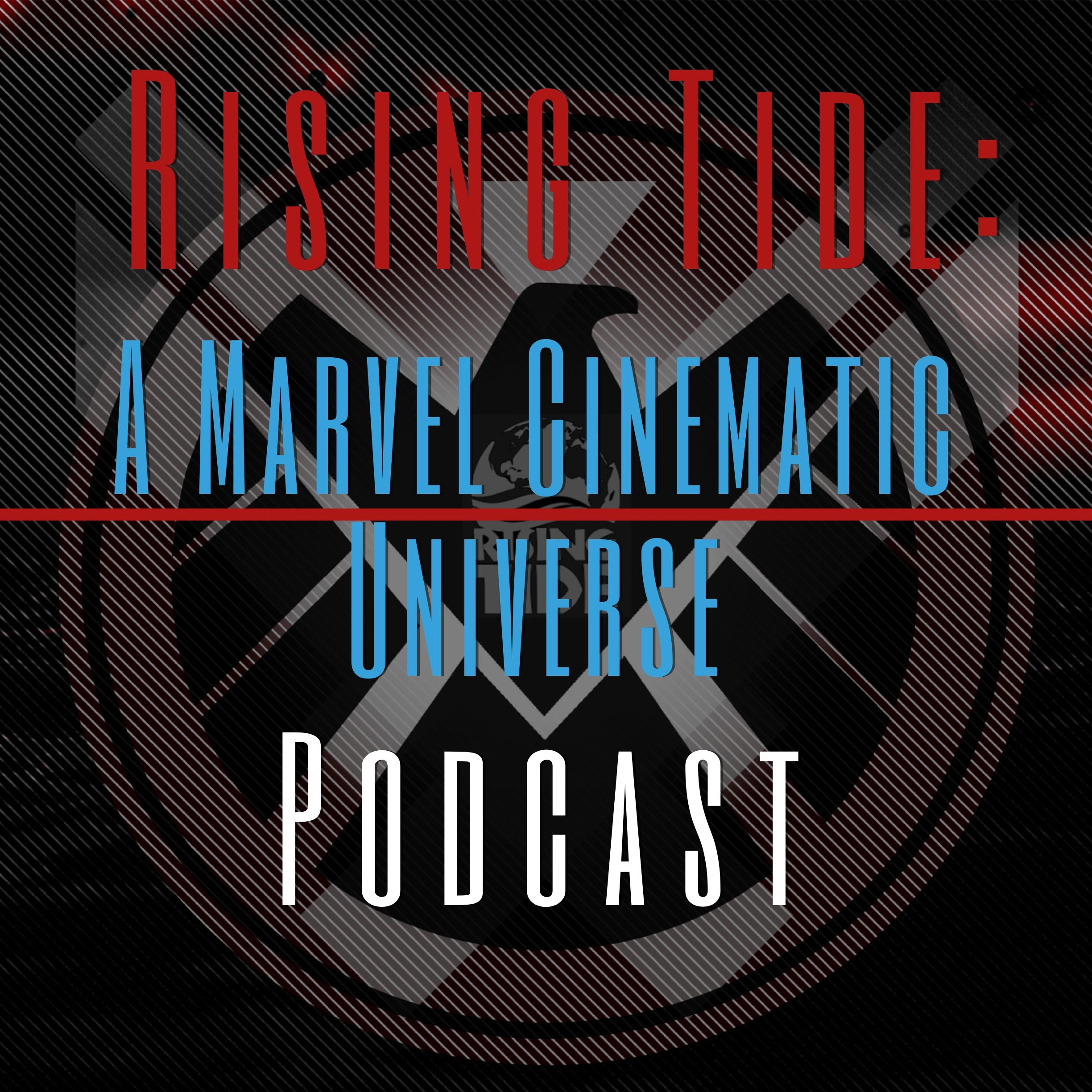 Rising Tide: A MCU Podcast [The Catch Up Show On, Defenders, Luke Cage, Iron Fist & The Gifted]