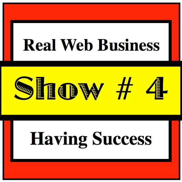 RWB 004 Having Success in Web Business