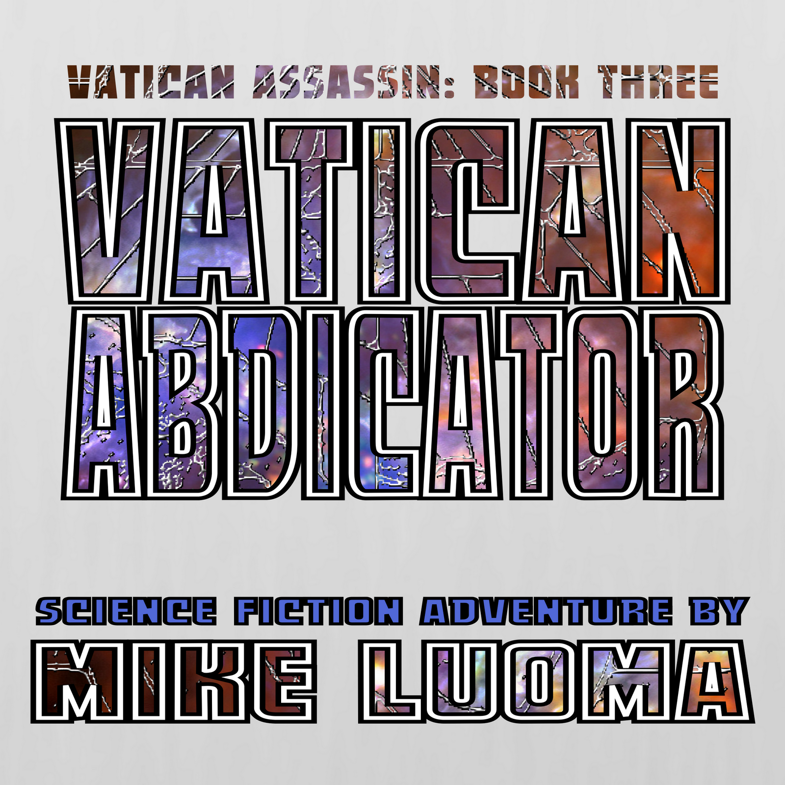 Chapter 18 - Vatican Abdicator