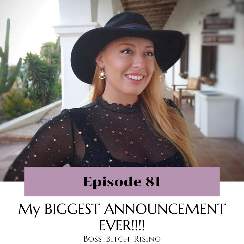 #81 - My Biggest Announcement Ever!!!