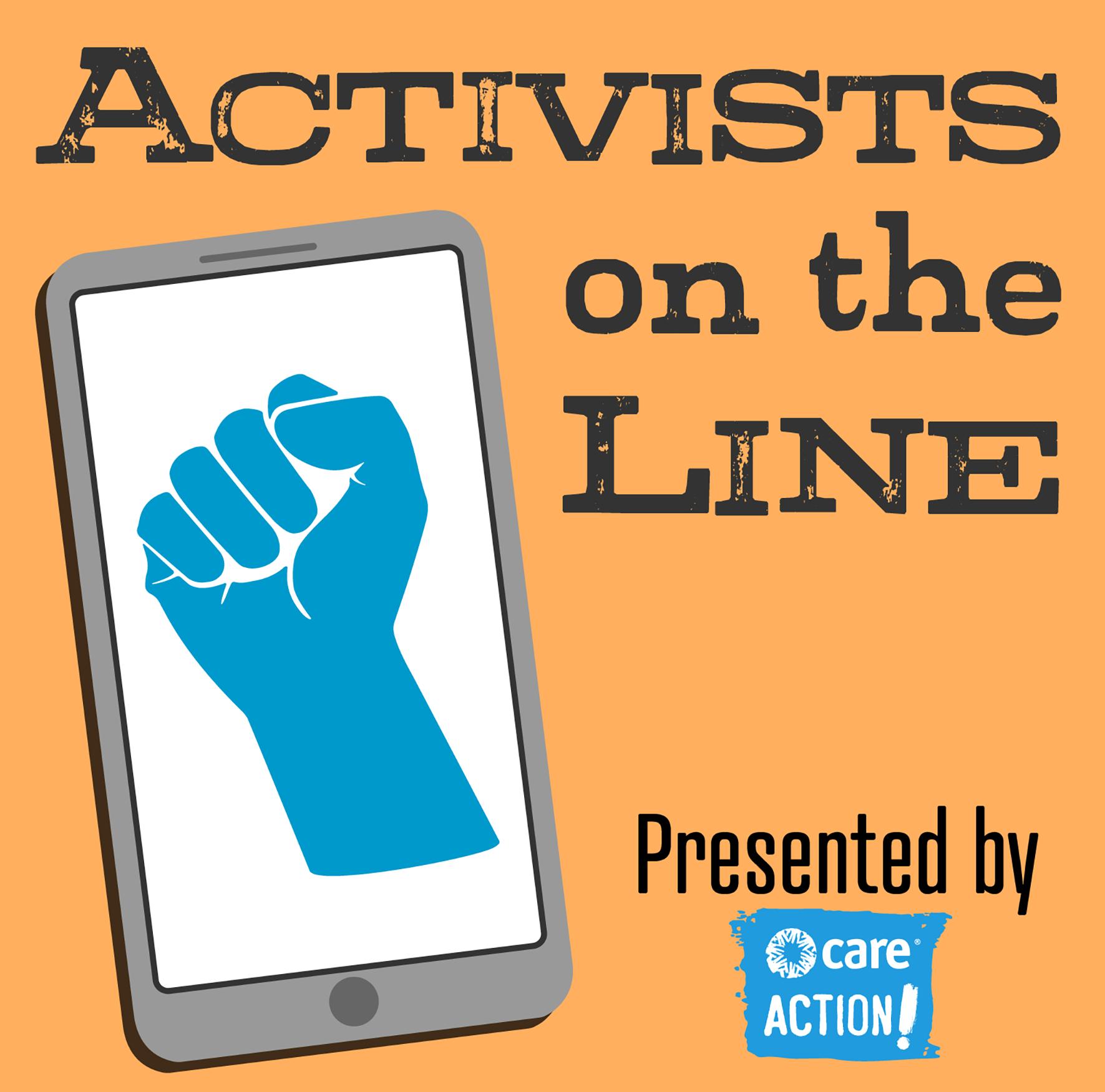 #1: Activists on the Line - Our Pilot Episode!