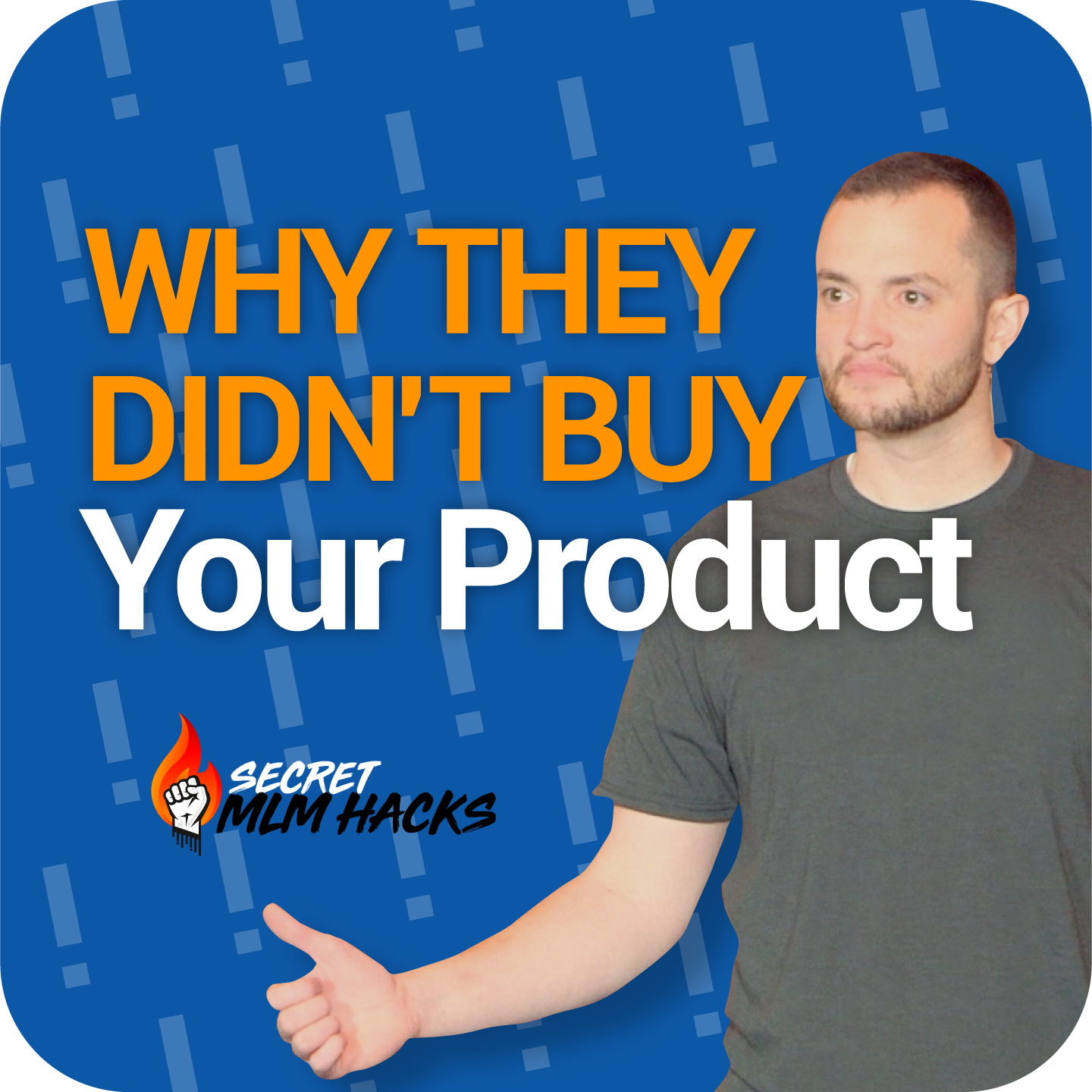 SMHR 115: Why They Didn't Buy Your Product