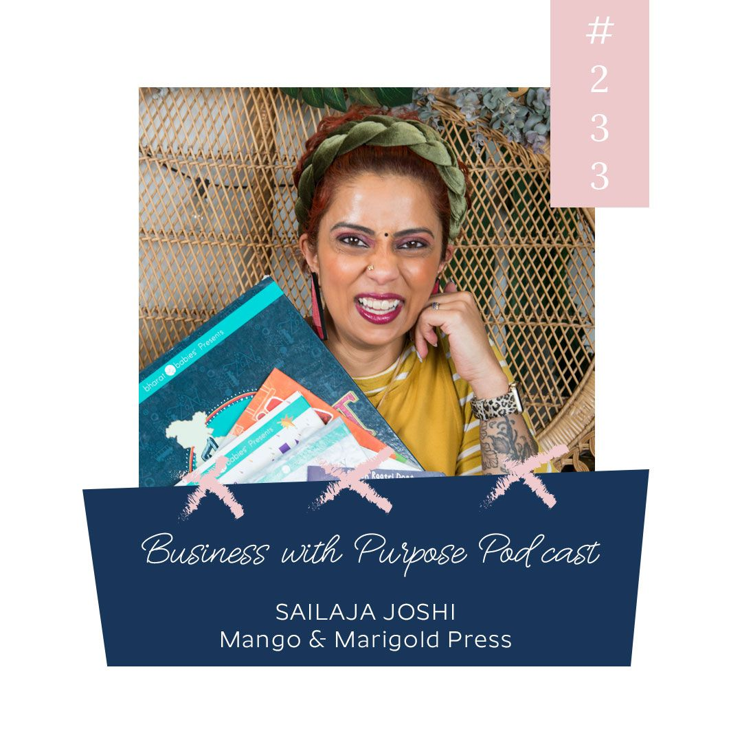 Diversity in Children's Literature | EP 233: Sailaja Joshi, Mango & Marigold Press