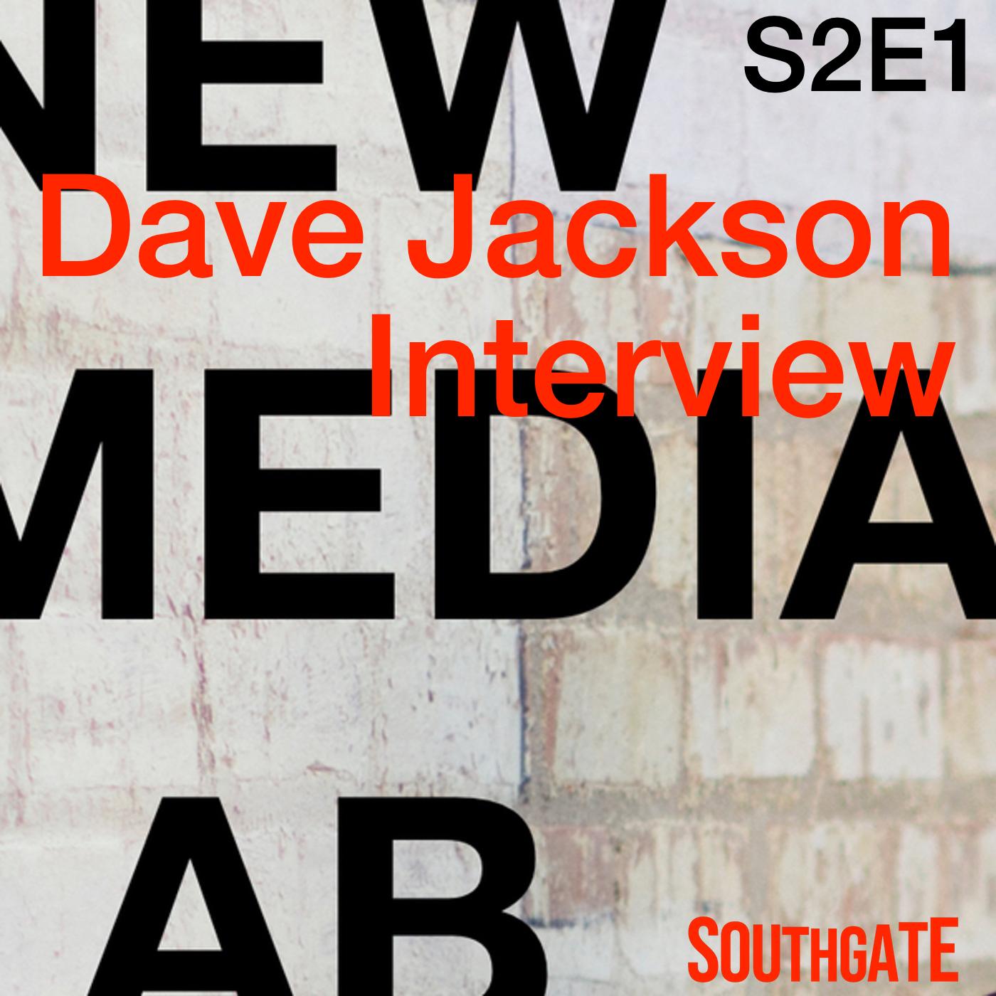 Dave Jackson Interview