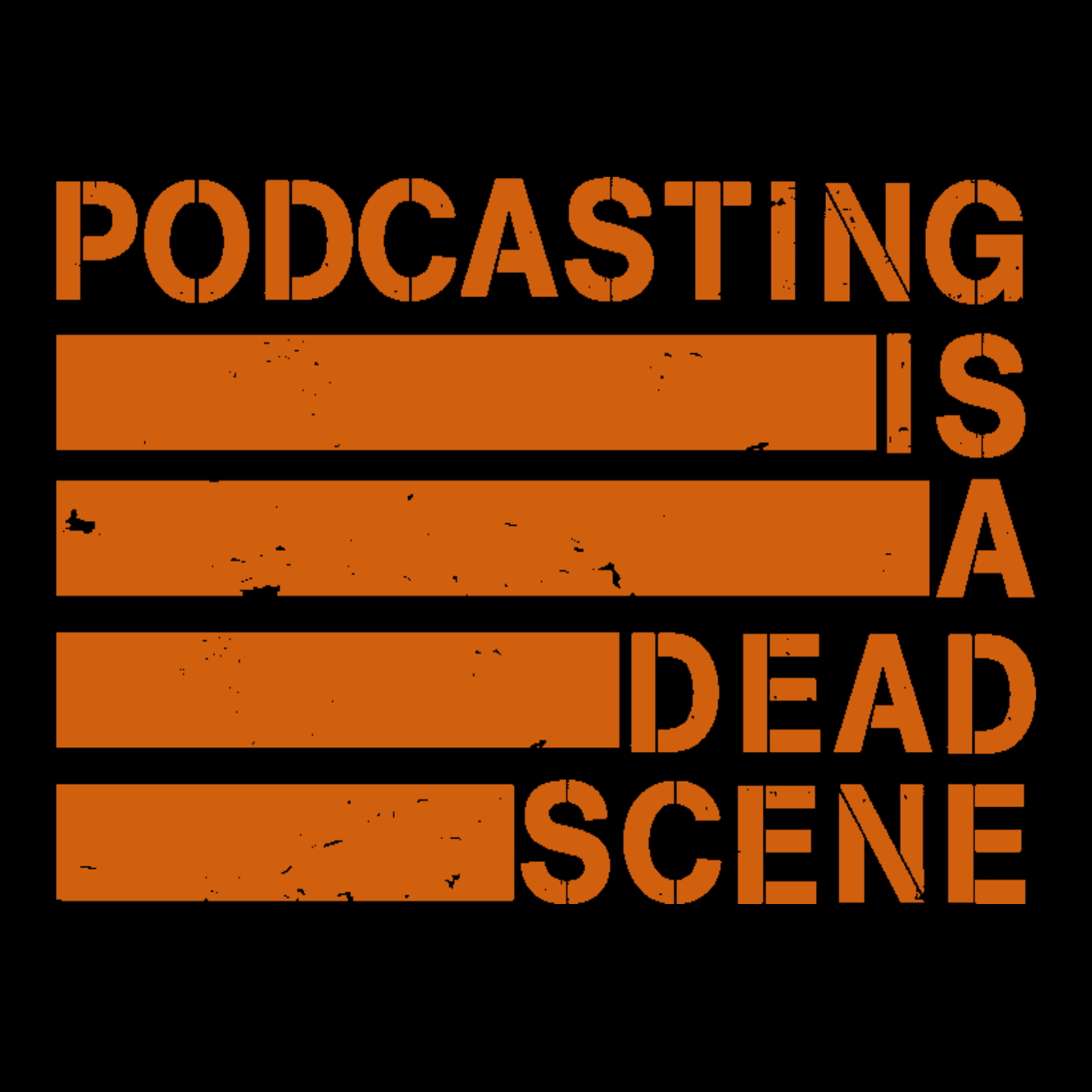 Episode 1: The Podcast is Dead. Long Live Dead Scenecast.