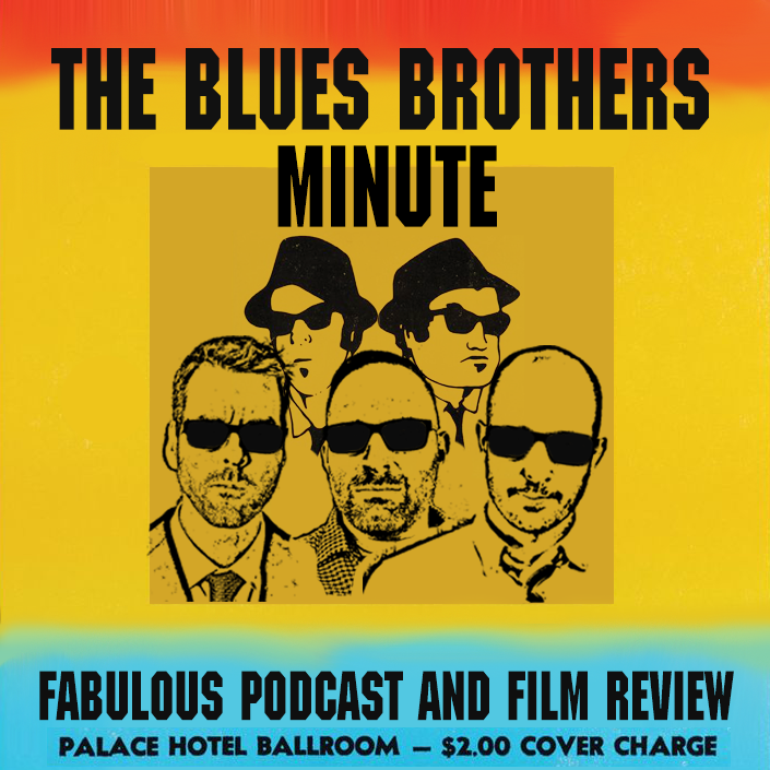 GO TO WWW.BLUESBROSMINUTE.COM FOR MORE BLUES BROTHERS!