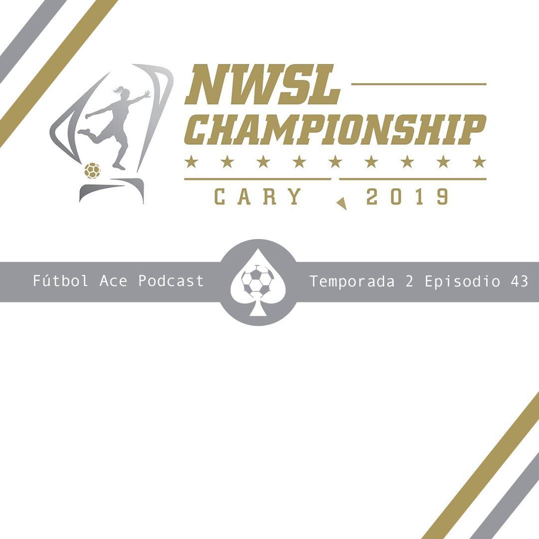 T2E43: Recap NWSL Semifinales