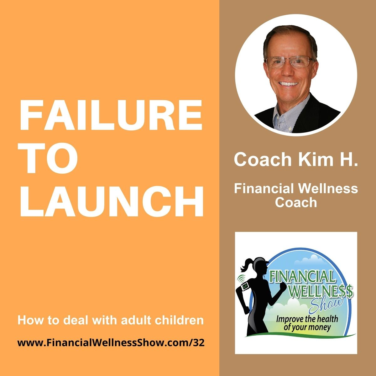 FAILURE TO LAUNCH: Dealing with adult children