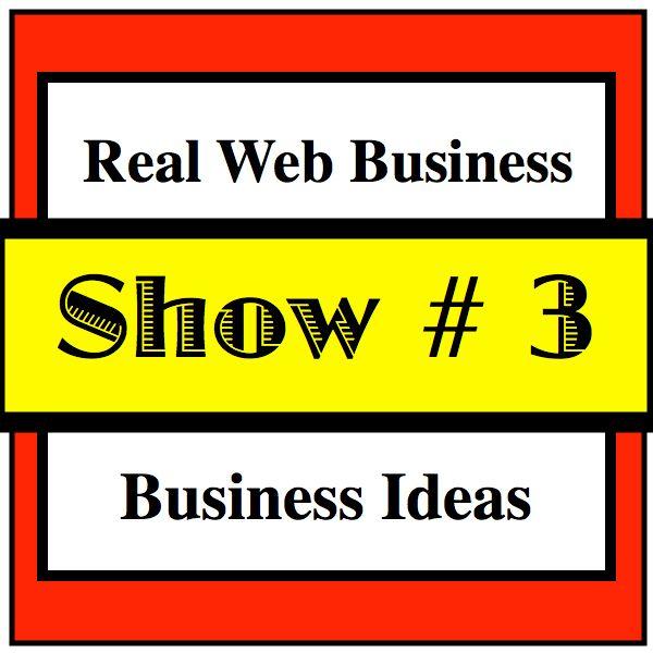 RWB 003 Knowing Best Web Business Idea!
