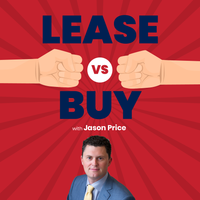 Listen to Lease vs. Buy with Jason Price