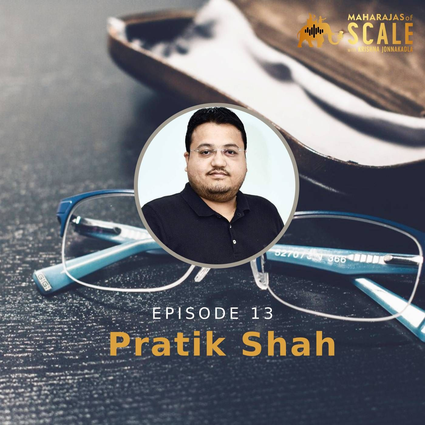 Pratik Shah of Specs Makers - Expanding with house maid's loan, chakra management style and loving Retail