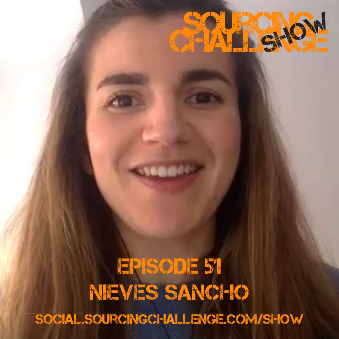 Nieves Sancho - E51 - Sourcing Challenge Show