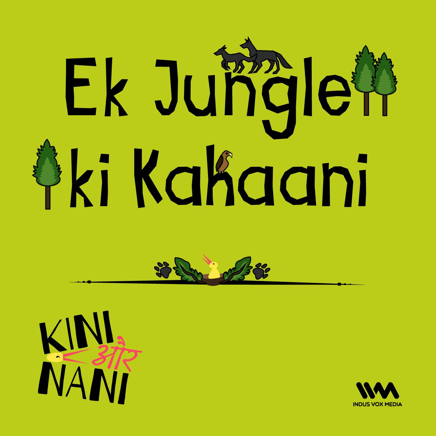 Ek Jungle ki Kahaani