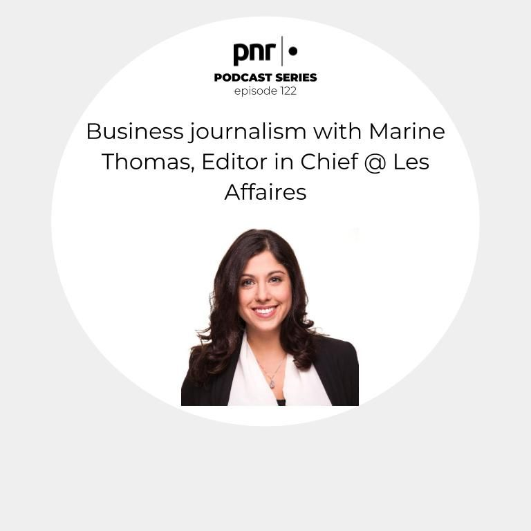 Business journalism with Marine Thomas, Editor in Chief @ Les Affaires