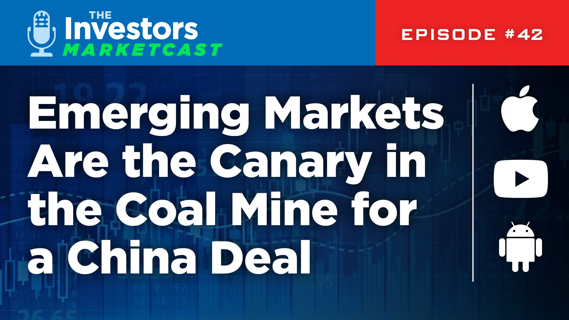 Emerging Markets are the canary in the coal mine for a China deal.