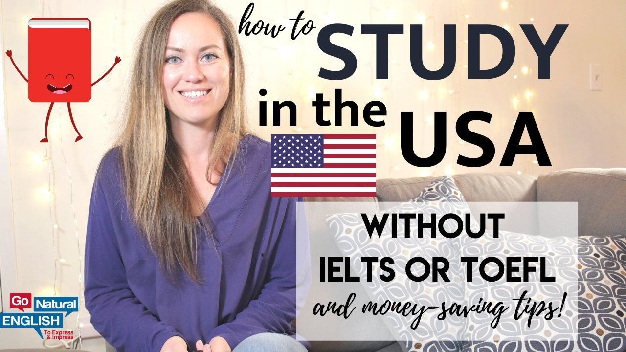 How to study in an American university without taking the TOEFL or IELTS