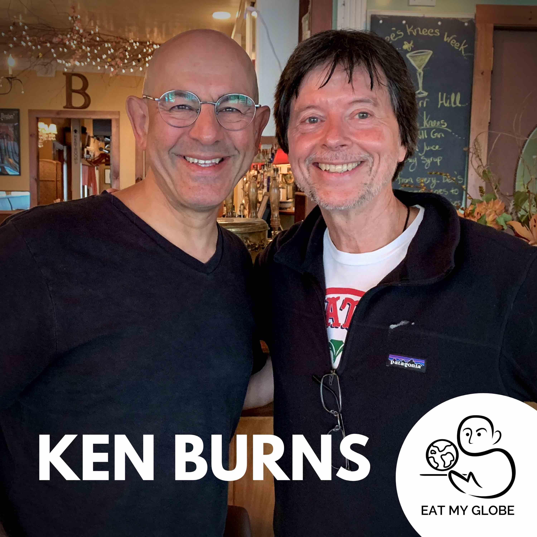 An Interview with Award Winning Filmmaker and Restaurateur, Ken Burns