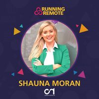 Listen to Shauna Moran, Founder of Operate Remote