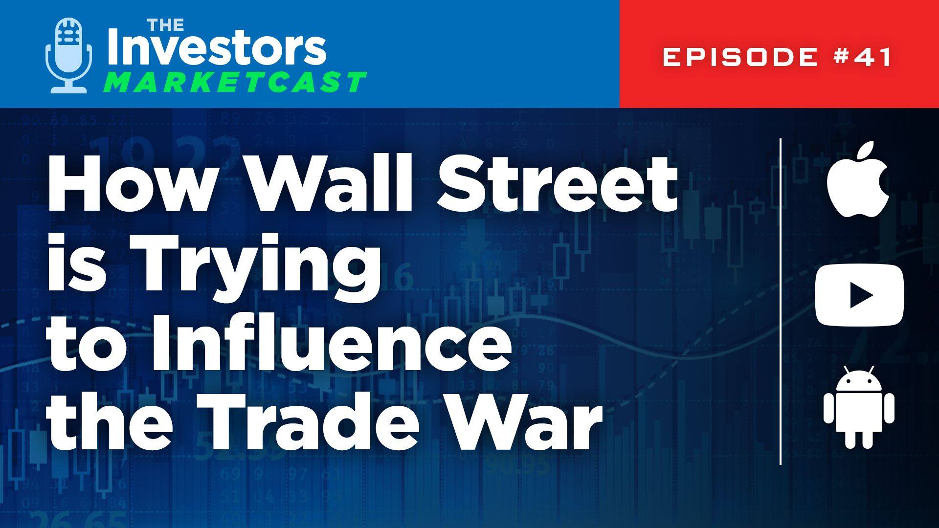 How Wall Street is Trying to Influence the Trade War