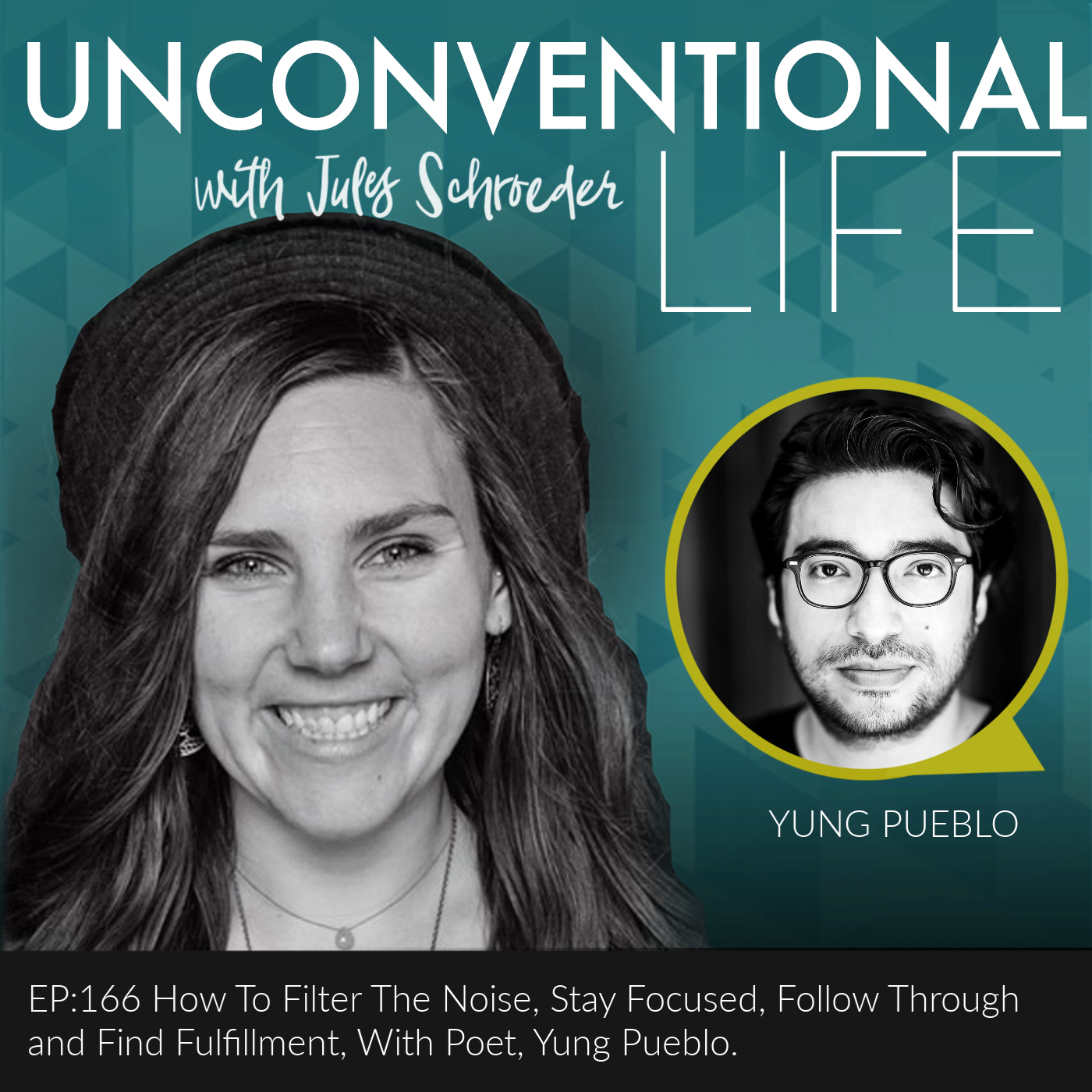 Ep:166 How To Filter The Noise, Stay Focused, Follow Through and Find Fulfillment, With Poet, Yung Pueblo